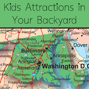 kid s attractions in your backyard md dc and nova